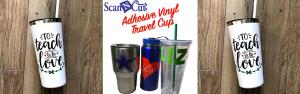 scancut_adhesive_vinyl_travel_featured